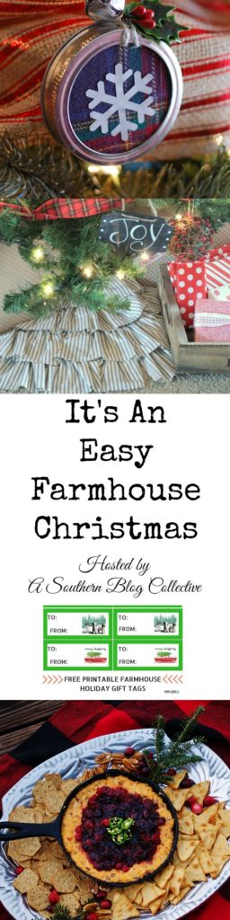 "A Southern Blog Collective has another blog hop for you! This time it is full of Christmas goodies. Check out ""It's An Easy Farmhouse Christmas"" for mason jar lid ornaments and a cute ruffled tree skirt you can make in a snap, plus free printable gift tags and the recipe for A Southern Discourse's easy Southern Cranberries & Cheddar Skillet Dip."